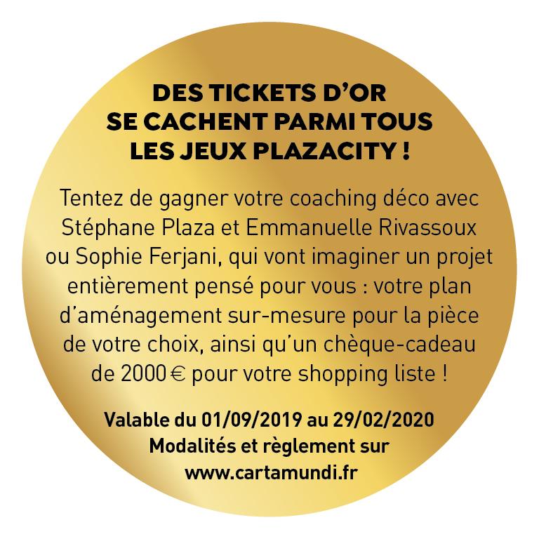 Sticker de l'opération Ticket d'Or PlazaCity
